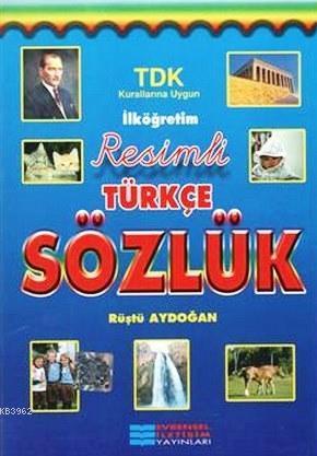 İlköğretim Resimli Türkçe Sözlük; TDK Kurallarına Uygun