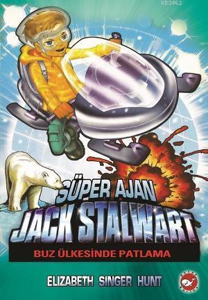 Süper Ajan Jack Stalwart 12; Buz Ülkesinde Patlama