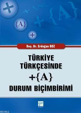 Türkiye Türkçesinde + (A) Durum Biçimleri