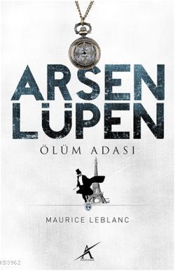 Ölüm Adası; Arsen Lüpen
