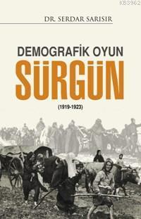 Demografik Oyun Sürgün (1919-1923)