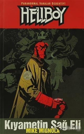 Hellboy 4. Cilt: Kıyametin Sağ Eli