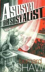 Asosyal Bir Sosyalist