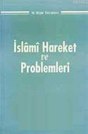 İslami Hareket ve Problemleri