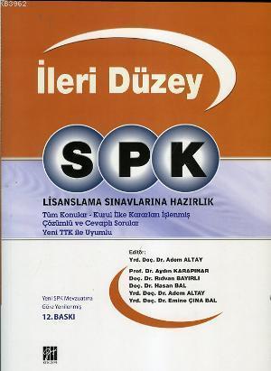İleri Düzey SPK; Lisanslama Sınavlarına Hazırlık