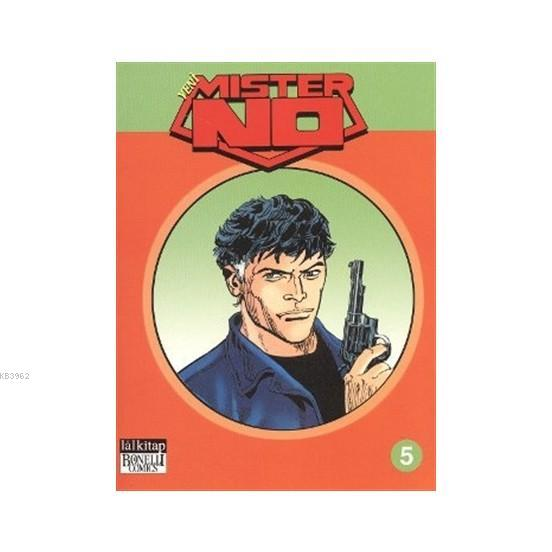 Yeni Mister No Cilt: 5 Kötülüğe Tapanlar / Baron Samedi / Casablanca Cafe