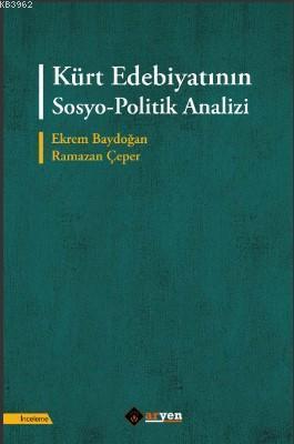 Kürt Edebiyatının Sosyo-Politik Analizi