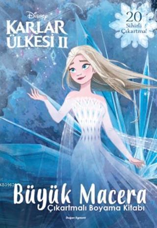 Disney Karlar Ülkesi 2; Büyük Macera Çıkartmalı Boyama Kitabı