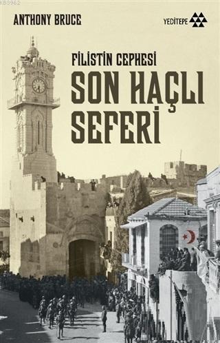 Son Haçlı Seferi; Filistin Cephesi