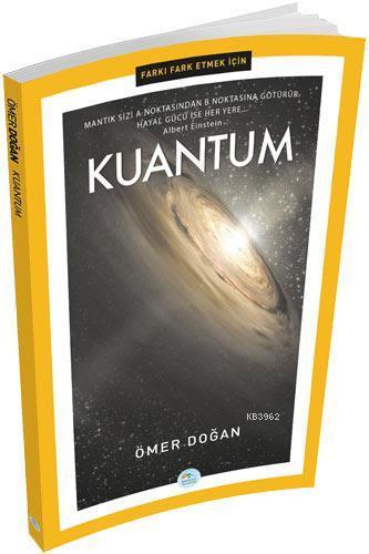 Farkı Fark Etmek İçin: Kuantum