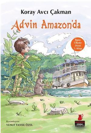 Advin Amazon'da; İlginç Ülkeler Dizisi 3. Kitap