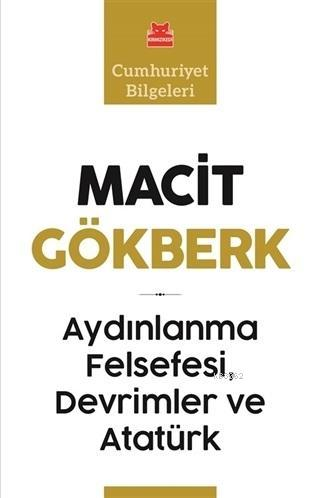 Aydınlanma Felsefesi, Devrimler ve Atatürk; Cumhuriyet Bilgeleri