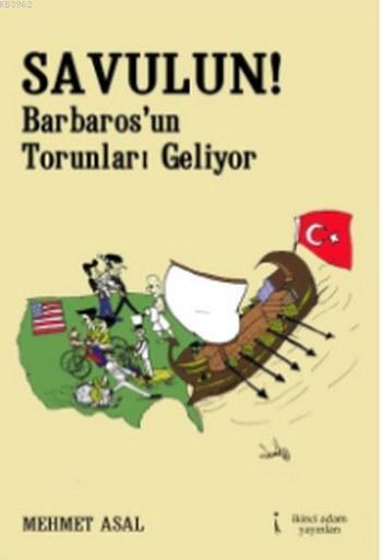 Savulun!; Barbaros'un Torunları Geliyor