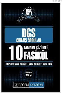 2017 DGS Tamamı Çözümlü 10 Fasikül; (2007 - 2016) Çıkmış Sorular
