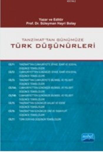 Tanzimattan Günümüze Türk Düşünürleri; 7 Cilt 8 Kitap (Takım)