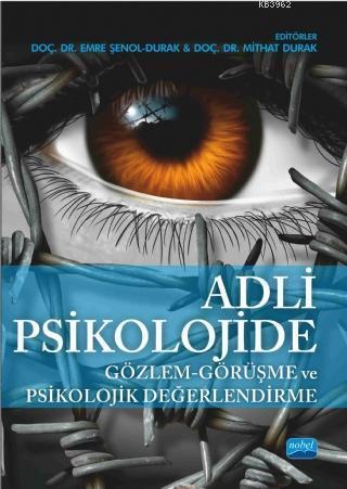 Adli Psikolojide Gözlem - Görüşme ve Psikolojik Değerlendirme