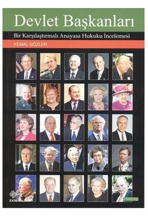 Devlet Başkanları; Bir Karşılaştırmalı Anayasa Hukuku İncelemesi