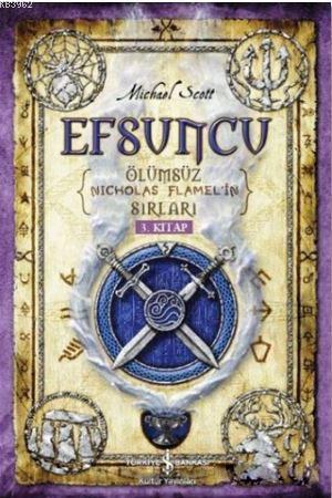 Efsuncu; Ölümsüz Nicholas Flamel'in Sırları 3. Kitap