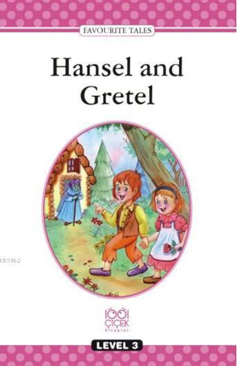 Level Books  Level 3; Hansel and Gretel