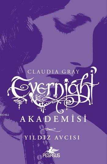 Evernight Akademisi - 2  Yıldız Avcısı