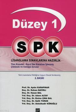 Düzey 1 SPK; Lisanslama Sınavlarına Hazırlık