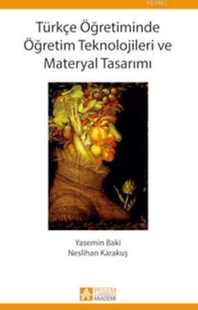 Türkçe Öğretiminde Öğretim Teknolojileri ve Materyal Tasarımı