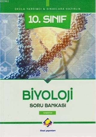 Final 10. Sınıf Biyoloji Soru Bankası Yeni