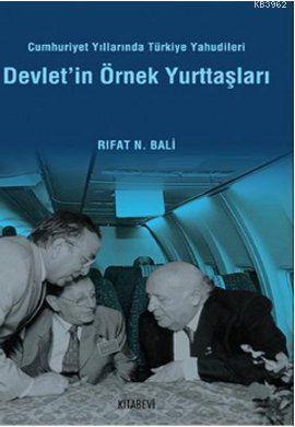Devlet'in Örnek Yurttaşları; Cumhuriyet Yıllarında Türkiye Yahudileri