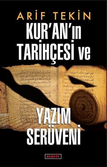 Kur'an'ın Tarihçesi ve Yazım Serüveni