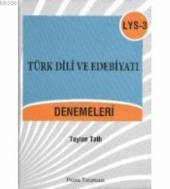 LYS 3 Türk Dili ve Edebiyatı Denemeleri