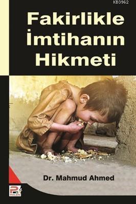 Fakirlikle İmtihanın Hikmeti