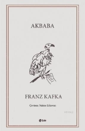 Akbaba; Seçme Hikayeler