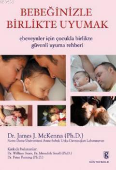 Bebeğinizle Birlikte Uyumak; Ebeveynler İçin Çocukla Birlikte Güvenli Uyuma Rehberi