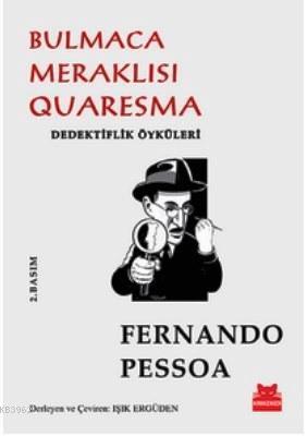 Bulmaca Meraklısı Quaresma; Dedektiflik Öyküleri