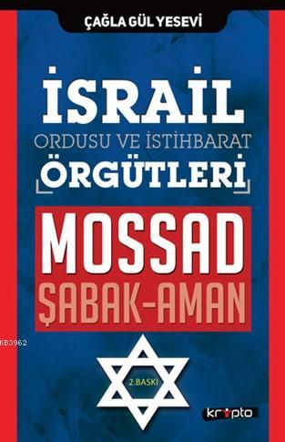 İsrail Ordusu ve İstihbarat Örgütleri; Mossad-Şabak-Aman