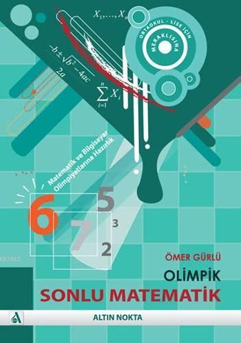 Olimpik Sonlu Matematik - Kombinatorik; Matematik ve Bilgisayar Olimpiyatlarına Hazırlık İçin