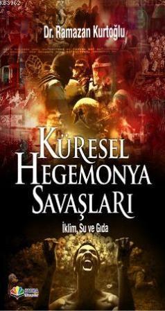 Küresel Hegemonya Savaşları