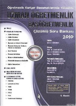 Uzman Öğretmenlik Başöğretmenlik; 2010 Çözümlü Soru Bankası