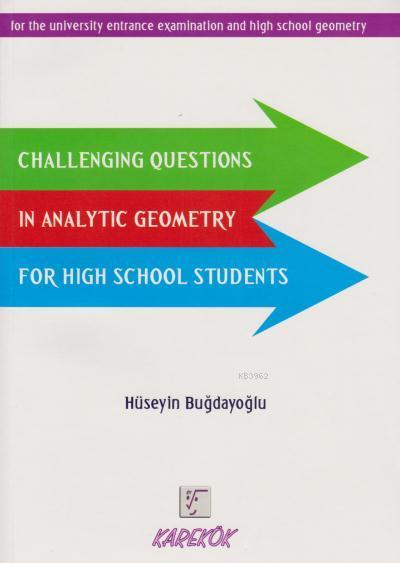 Challenging Questions in Analytic Geometry for High School Students
