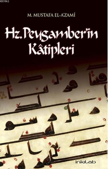 Hz.Peygamber'in Katipleri