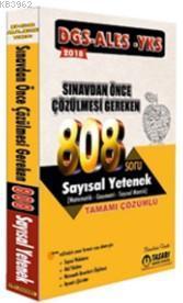 2018 DGS ALES YKS Öncesi Çözülmesi Gereken 808 Sayısal Yetenek Çözümlü Soru