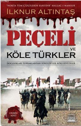 Peçeli ve Köle Türkler