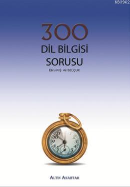 300 Dil Bilgisi Sorusu