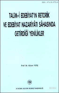 Talim-i Edebiyat'ın Retorik ve Edebiyat Nazariyatı Sahasında getirdiği Yenilikler
