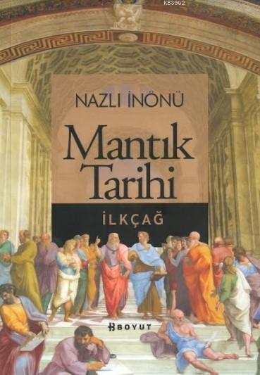 Mantık Tarihi; İlkçağ