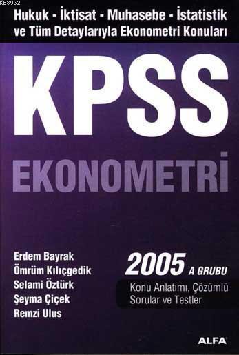 Kpss Ekonometri 2005 A Grubu