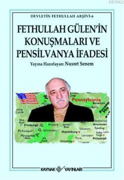 Fethullah Gülen'in Konuşmaları ve Pensilvanya İfadesi