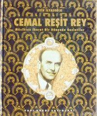 Cemal Reşit Rey; Müzikten İbret Bir Dünyada Gezintiler (1900)