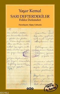 Sarı Defterdekiler; Folklor Derlemeleri