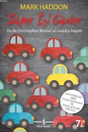 Süper İyi Günler; Ya da Christopher Boone'un Sıradışı Hayatı